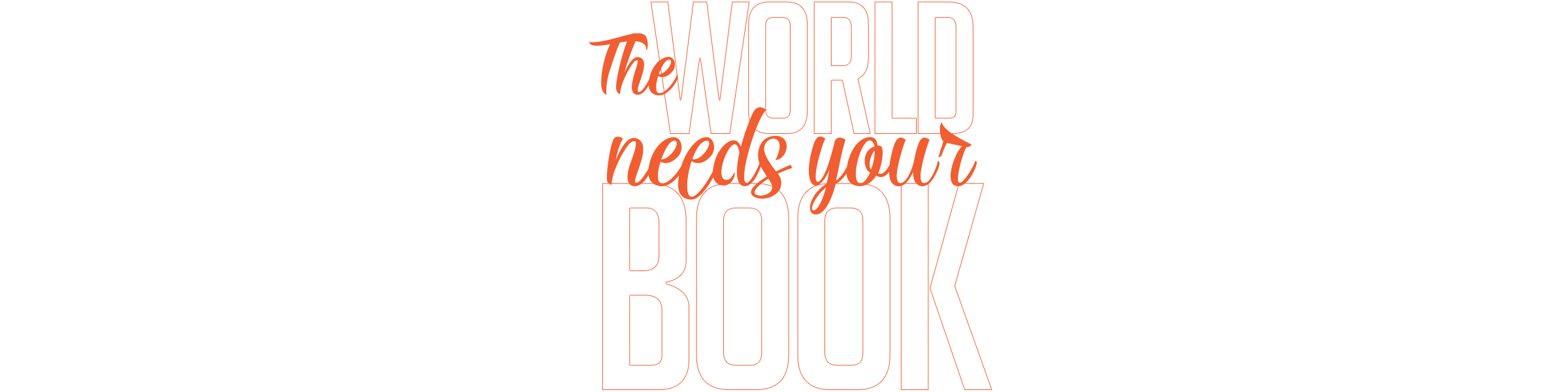 The World Needs Your Book